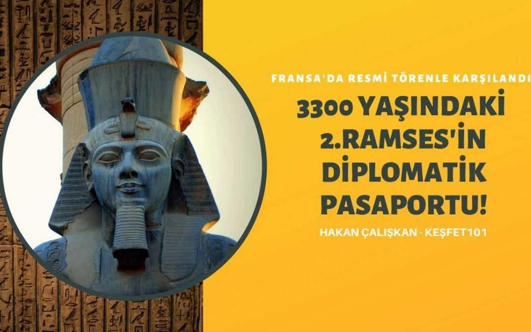 2.RAMSES'İN MUMYASINA DİPLOMATİK PASAPORT ÇIKARTTILAR